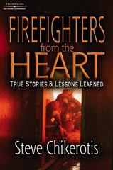 Firefighters from the Heart 1st Edition 9781418014230 1418014230