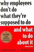 Why Employees Don't Do What They're Supposed to Do and What to Do about It 2nd edition 9780071342551 0071342559