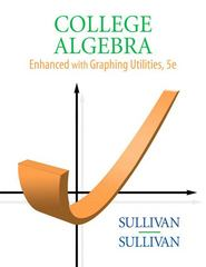 College Algebra Enhanced with Graphing Utilities 5th edition 9780136004912 0136004911