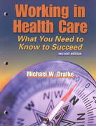 Working in Health Care 2nd edition 9780803609655 0803609655