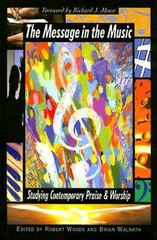 The Message in the Music 1st Edition 9780687645640 0687645646