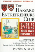 The Harvard Entrepreneurs Club Guide to Starting Your Own Business 1st edition 9780471326281 0471326283