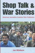 Shop Talk and War Stories 1st edition 9780312401054 0312401051