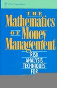 The Mathematics of Money Management 1st edition 9780471547389 0471547387