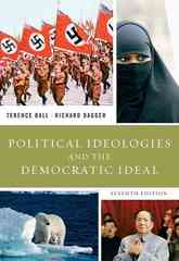 Political Ideologies and the Democratic Ideal 7th edition 9780205607372 0205607373