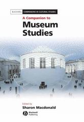 A Companion to Museum Studies 1st edition 9781405108393 1405108398