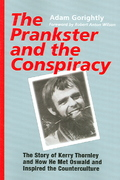 The Prankster and the Conspiracy 0 9781931044660 193104466X