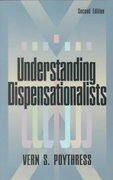 Understanding Dispensationalists 2nd edition 9780875523743 0875523749