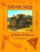 Survival Skills of Native California 0 9780879059217 0879059214