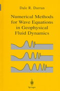 Numerical Methods for Wave Equations in Geophysical Fluid Dynamics 1st edition 9780387983769 0387983767