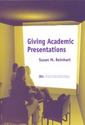 Giving Academic Presentations 0 9780472088843 047208884X