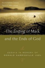 The Ending of Mark and the Ends of God 0 9780664227395 0664227392