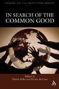 In Search of the Common Good 1st edition 9780567027702 0567027708
