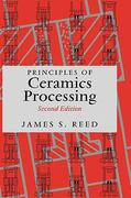 Principles of Ceramics Processing 2nd edition 9780471597216 047159721X