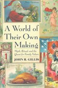 A World of Their Own Making 1st Edition 9780674961883 0674961889