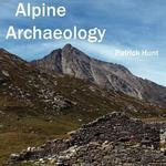 Alpine Archaeology 0 9781934269008 193426900X