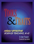 Tools and Traits for Highly Effective Science Teaching, K-8 0 9780325011004 0325011001