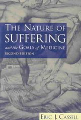 The Nature of Suffering and the Goals of Medicine 2nd Edition 9780195156164 0195156161
