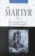 The Martyr 1st Edition 9780826323620 0826323626