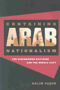 Containing Arab Nationalism 0 9780807855089 0807855081