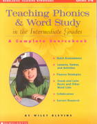 Teaching Phonics and Word Study in the Intermediate Grades 1st Edition 9780439163521 0439163528