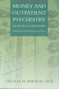 Money and Outpatient Psychiatry 1st edition 9780393704402 0393704408