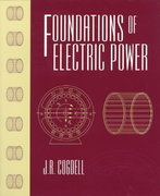 Foundations of Electric Power 1st edition 9780139077678 0139077677