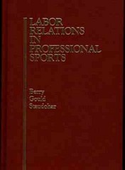 Labor Relations in Professional Sports 1st Edition 9780865691377 0865691371