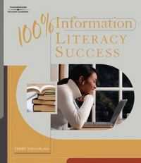 100% Information Literacy Success 1st Edition 9781418048181 1418048186