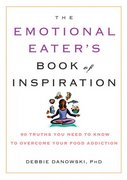 The Emotional Eater's Book of Inspiration 0 9781569242568 1569242569