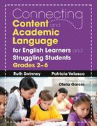 Connecting Content and Academic Language for English Learners and Struggling Students, Grades 2-6 1st Edition 9781412988438 1412988438