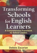 Transforming Schools for English Learners 1st Edition 9781412990400 1412990408