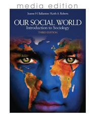 Our Social World 3rd edition 9781412992985 1412992982