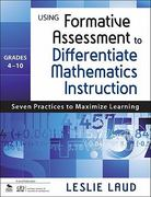 Using Formative Assessment to Differentiate Mathematics Instruction, Grades 410 1st Edition 9781412995245 1412995248
