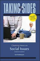 Taking Sides: Clashing Views on Social Issues, Expanded 16th edition 9780078050183 0078050189