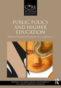 Public Policy and Higher Education 1st Edition 9781136647857 1136647856