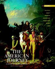 American Journey,The: Brief Edition, Volume 1 6th edition 9780205010608 0205010601