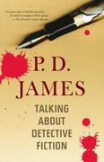 Talking About Detective Fiction 1st Edition 9780307743138 0307743136
