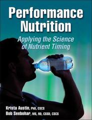 Performance Nutrition 1st Edition 9780736079457 0736079459