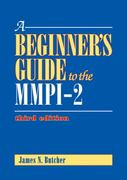 A Beginner's Guide to the MMPI-2 3rd Edition 9781433809224 1433809222