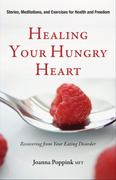 Healing Your Hungry Heart 1st Edition 9781573244701 1573244708