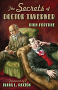 The Secrets of Doctor Taverner 1st Edition 9781578633371 1578633370
