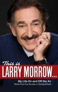 This Is Larry Morrow ... 0 9781598510690 159851069X