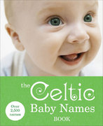The Celtic Baby Names Book 0 9780091912703 0091912709