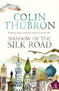 Shadow of the Silk Road 1st Edition 9780099437222 0099437228