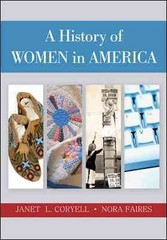 A History of Women in America 1st Edition 9780072878134 0072878134