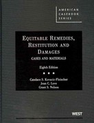 Equitable Remedies, Restitution and Damages, Cases and Materials 8th Edition 9780314194930 0314194932