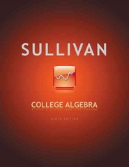 College Algebra 9th Edition 9780321716811 0321716817
