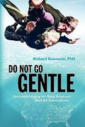 Do Not Go Gentle 1st Edition 9781451555257 1451555253