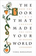 The Book that Made Your World 1st Edition 9781595554000 1595554009